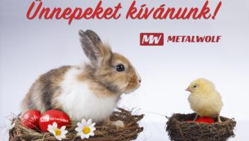 Kellemes Húsvéti Ünnepeket kíván a Metalwolf!